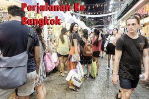 Perjalanan Ke Bangkok