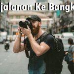 Mendapatkan Perjalanan Ke Bangkok Gratis